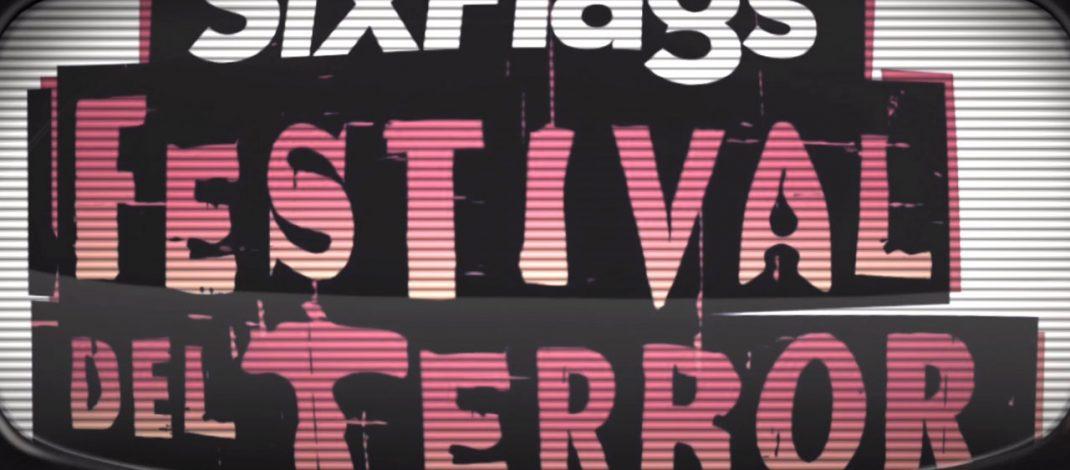 FESTIVAL DEL TERROR 2018 | Six Flags México