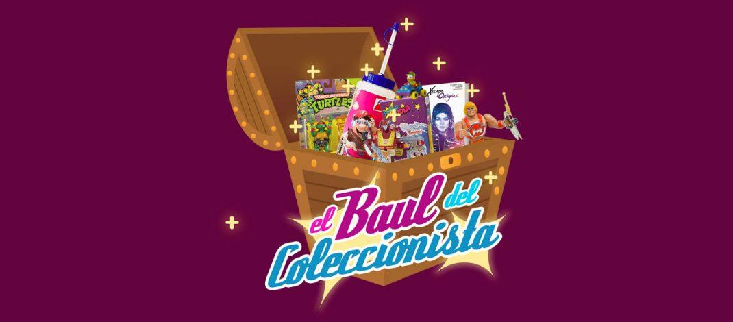 """Baúl del Coleccionista – """"Ese"""" Coleccionable"""