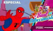 Baúl del Coleccionista – Especial Spider-man